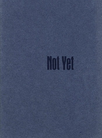 Not Yet by Richard Osler